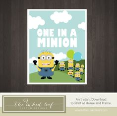 "Despicable Me Inspired ""One in a Minion"" - Printable 8x10 Home Decor PDF Poster - Perfect for Nurseries or Kids Rooms - Feat. Gru's Minions on Etsy, $5.00"