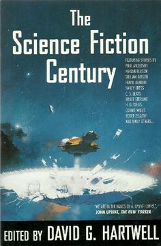 The Science Fiction Century edited by David G. Hartwell - Over 1,000 pages of stories by H.G. Wells, Connie Willis, Poul Anderson, Robert Silverberg, Frank Herbert, Nancy Kress, William Gibson, and more. (Dick Smith Library, General Stacks, PN6120.95.S33 S355 1997)