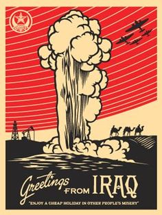 Greetings from Iraq | Shepard Fairey | 2005  Transition Marketing Services | Okanagan Small Business Marketing & Branding http://www.transitionmarketing.ca