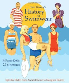 Tom Tierney's History of Swimwear Paper Dolls: Tom Tierney, Paper Dolls, Jenny Taliadoros: 9781935223993: Amazon.com: Books