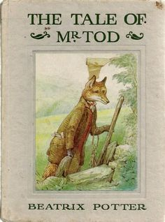 The Tale of Mr. Tod by Beatrix Potter. Beatrix Potter Illustrations, Beatrix Potter Books, Beatrice Potter, Peter Rabbit And Friends, Vintage Children's Books, Children's Literature, Children's Book Illustration, Childrens Books, Illustrators