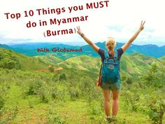 Globemad top 10 things to do in Myanmar Burma, must not miss adventure backpacking travel inspiration, trekking ideas Bagan famous temples guide blog ten 12