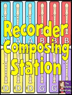 Recorder Composing Station $$$ Perfect to use in centers while testing other groups or tutoring individuals.