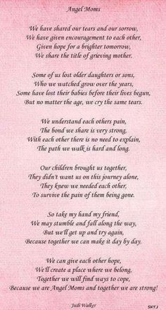 we share the title of grieving mother. We are angel moms and together we are strong