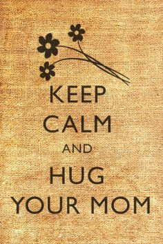 I so wish I could!!!!   I love you and miss you Mom.  <3   ~~Happy Mothers Day~~
