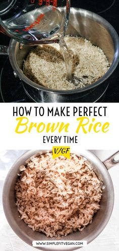 Step-by-step instructions on how to cook brown rice perfectly every time without burning, undercooking, or making it mushy! Vegan Lunch Recipes, Healthy Recipes, Dinner Recipes, Vegetarian Options, Perfect Brown Rice, Fast Metabolism Diet, Metabolic Diet, Quick Easy Vegan, Brown Rice Recipes