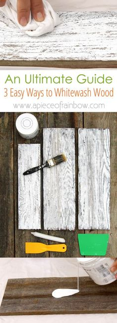 Ultimate guide + video tutorials on how to whitewash wood & create beautiful whitewashed floors, walls and furniture using pine, pallet or reclaimed wood, from elegant farmhouse style to vintage shabby chic, the 3 easy white wash techniques have you covered!