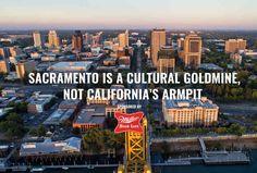 Sacramento Is a Cultural Goldmine, Not California's Armpit - Thrillist