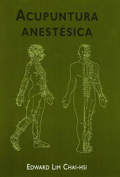 Libro especializado en la acupuntura anestésica utilizada en la cirugía, basándose en los conocimientos tradicionales de la medicina china