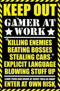 Laminated Gaming Poster 24 x Keep Out Gamer At Work Video Game Poster Poster Gaming Posters, Gaming Memes, Gaming Facts, Skyrim, Zombie Tsunami, Videogames, Keep Out, Splinter Cell, Nintendo