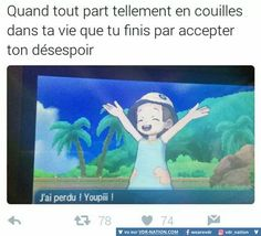 """#VDR #HUMOUR #FUN I'm still learning French and their use of words so correct if I'm wrong but- Translation: When everything goes becomes sooooo tiresome in your life that you end up just accepting your despair.  """"I lost!! Yippee!"""""""