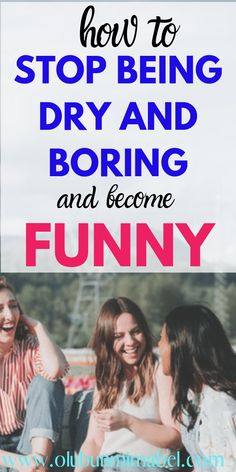 You can learn how to be funny even if you are not naturally funny with these ten awesomely practical tips. Confidence Tips, How To Gain Confidence, Confidence Building, Self Esteem Issues, Low Self Esteem, Personal Development Books, Self Development, Dry Personality, How To Be Funny