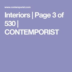 Interiors | Page 3 of 530 | CONTEMPORIST