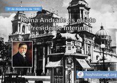 31 de diciembre de 1930: licenciado Reina Andrade es electo presidente interino – Hoy en la Historia de Guatemala United Fruit Company, The Unit, Movie Posters, Movies, Presidents, December, United States, Films, Film Poster