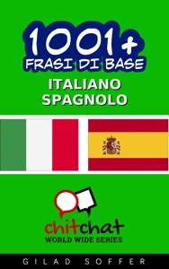 1001+ Frasi di Base Italiano - Spagnolo by Gilad Soffer - FIF Media The Selection, Believe, Action, Free Apps, Audiobooks, Ebooks, This Book, Reading, Pdf