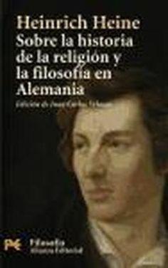 Sobre la historia de la religión y la filosofía en Alemania / Heinrich Heine ; edición a cargo de Juan Carlos Velasco