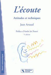 L'écoute. Attitudes et techniques 5ème édition