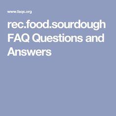 rec.food.sourdough FAQ Questions and Answers