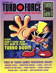Turbo Force, issue number 2, September 1992 - http://d0ae1ff1.tinylinks.co - #TurboGrafx16 #TurboDuo #NEC #90s #1990s #magazine