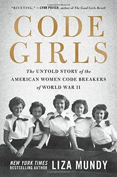 Code Girls: The Untold Story of the American Women Code B... https://smile.amazon.com/dp/0316352535/ref=cm_sw_r_pi_dp_x_oQo5zbP88P33K