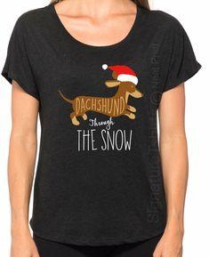ETSY DACHSHUND THROUGH THE SNOW SHIRT