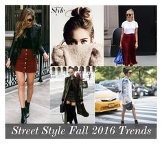 """""""Fall 2016 Street Style"""" by alrdesign ❤ liked on Polyvore"""