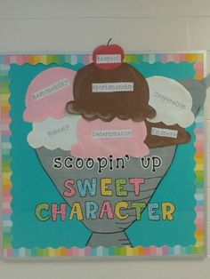 Scoopin' Up Character Bulletin Board (Made by Ashley Keene, Jessica LIprando,. - Scoopin' Up Character Bulletin Board (Made by Ashley Keene, Jessica LIprando, and Tracy Torber - Candy Bulletin Boards, Guidance Bulletin Boards, Character Bulletin Boards, Counselor Bulletin Boards, Health Bulletin Boards, College Bulletin Boards, Respect Bulletin Boards, Candy Theme Classroom, Classroom Decor