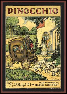 """Pinocchio. Carlo Collodi. Chicago: Whitman (1916). Illustrated by Alice Carsey with 42 illustrations including 8 color plates.   Carlo Lorenzini (Italian, 1826-1890), better known by the pen name Carlo Collodi, became fascinated by the idea of using an amiable, rascally character as a means of expressing his own convictions through allegory. In 1880 he began writing Storia di un burattino (""""The story of a marionette""""), also called Le avventure di Pinocchio, which was published weekly"""