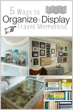 5 Ways to Organize and Display Travel Mementos | Tipsaholic.com #travel #display…