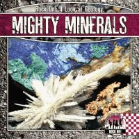 Mighty Minerals eBook / [eBook] by Christine Petersen