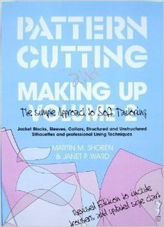 Pattern Cutting and Making Up: v. 2