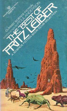 Publication: The Best of Fritz Leiber  Authors: Fritz Leiber Year: 1974-11-00 ISBN: 0-345-24256-4 [978-0-345-24256-3] Publisher: Ballantine Books  Cover: Dean Ellis