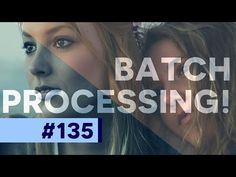 How To Create A Photoshop Action! Batch Edit Images - YouTube