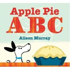 Apple Pie ABC    Alison Murray (Author, Illustrator)