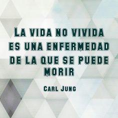 """""""La vida no vivida es una enfermedad de la que se puede morir"""". Carl Jung #vida #enfermedad"""
