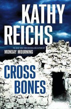 Cross Bones by Kathy Reichs (2005, Hardcover)