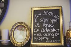 as soon as i saw you, i knew an adventure was going to happen.  - winnie the pooh