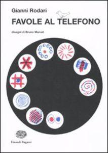Libro Favole al telefono Gianni Rodari