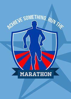 Run Marathon Achieve Something Poster by patrimonio