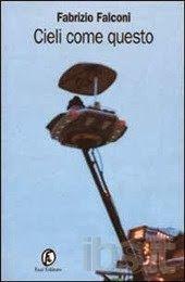 Cieli come questo, Fazi Editore, 2002