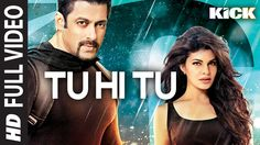 Tu Hi Tu FULL VIDEO Song | Kick | Neeti Mohan | Salman Khan | Jacqueline...Watch the Full Video of one of the most soothing numbers 'Tu Hi Tu' in the melodious voice of Neeti Mohan. Click to Share it on Facebook - http://on.fb.me/1s2fPT2  SONG - TU HI TU MOVIE - KICK SINGER - NEETI MOHAN MUSIC DIRECTOR - HIMESH RESHAMMIYA LYRICS - MAYUR PURI MUSIC LABEL - T-SERIES