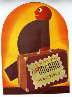 Hotel Del Nogaro • Montevideo ~ Lost Art of the Luggage Label