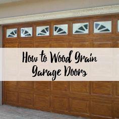 How to Wood Grain Garage Doors - jewel. Doors, Garage Door Makeover, Wood, Garage Makeover, Garage Doors, Garage Door Design, Home Projects, Home Decor, Garage Door Types