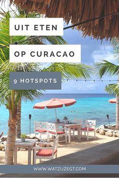 Culinair Curaçao: 9 hotspots om lekker te eten op Curacao