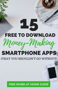 Earn Extra Money With 15 Free-To-Download Smartphone Apps