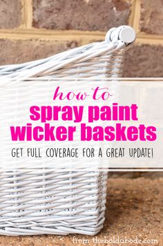 How to Spray Paint Wicker Baskets and get the full coverage you need for a clean, pristine paint job! How to Spray Paint Wicker Baskets and get the full coverage you need for a clean, pristine paint job! Spray Paint Wicker, Diy Spray Paint, Painted Wicker, Spray Painting, Painting Tips, Spray Painted Baskets, Chalk Paint, Painting Wicker Furniture, Spray Paint Furniture