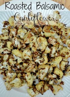 Roasted Balsamic Cauliflower - You will LOVE this easy clean eating side dish!