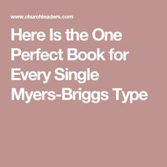 Here Is the One Perfect Book for Every Single Myers-Briggs Type