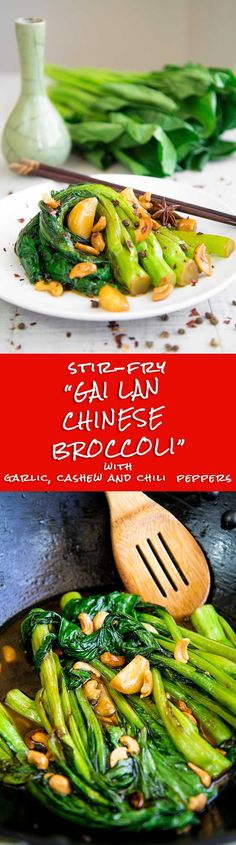 Gai Lan Chinese broccoli: have you ever tried them? These stir-fried greens require just 20 minutes, Quick, easy and delicious! Spicy Vegetarian Recipes, Veggie Recipes, Paleo Recipes, Asian Recipes, Vegetarian Meal, Chinese Recipes, Chinese Food, Barbecue Recipes, Grilling Recipes