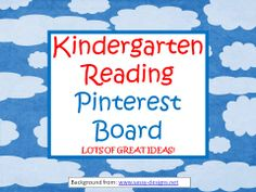 Great Kindergarten READING RESOURCES Pinterest Board loaded with reading ideas!
